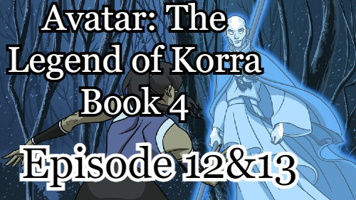 Avatar_ The Legend of Korra Book 4 Episode 12 And 13 (English) Free Online Watch