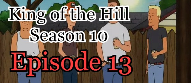 King of the Hill Season 10 Episode 13 (English) Free Online Watch