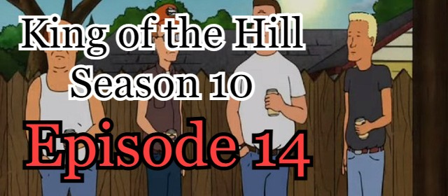 King of the Hill Season 10 Episode 14 (English) Free Online Watch