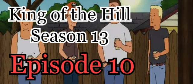 King of the Hill Season 13 Episode 10 (English) Free Online Watch