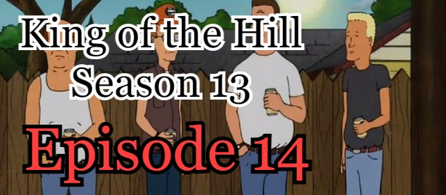 King of the Hill Season 13 Episode 14 (English) Free Online Watch