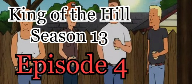 King of the Hill Season 13 Episode 4 (English) Free Online Watch