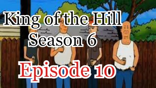 King of the Hill Season 6 Episode 10 (English) Free Online Watch