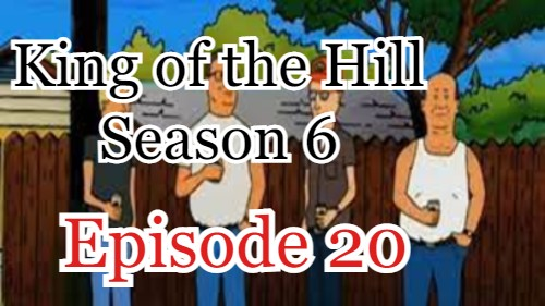 King of the Hill Season 6 Episode 20 (English) Free Online Watch