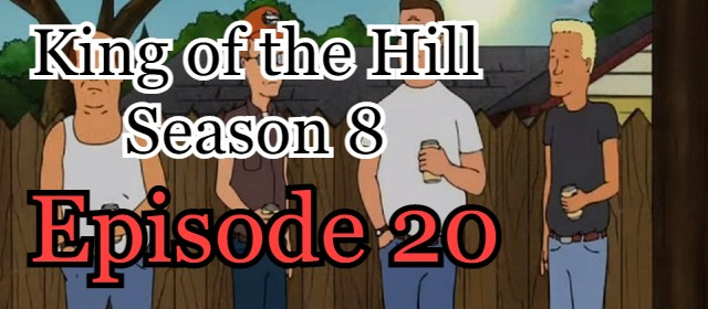 King of the Hill Season 8 Episode 20 (English) Free Online Watch