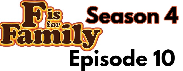 F is for Family Season 4 Episode 10 (English) Dubbed Free Watch