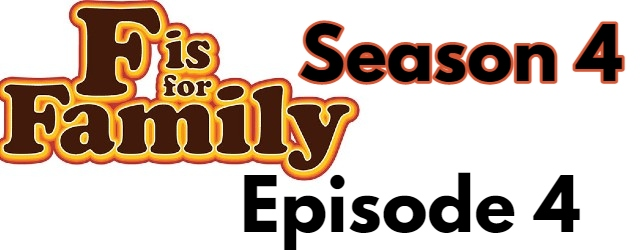 F is for Family Season 4 Episode 4 (English) Dubbed Free Watch