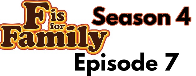 F is for Family Season 4 Episode 7 (English) Dubbed Free Watch
