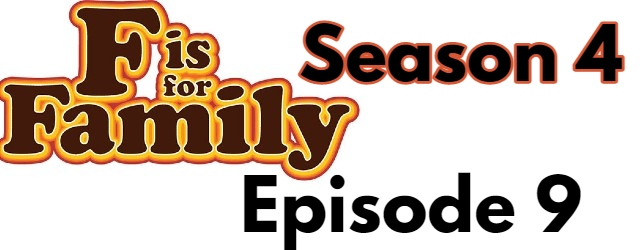 F is for Family Season 4 Episode 9 (English) Dubbed Free Watch