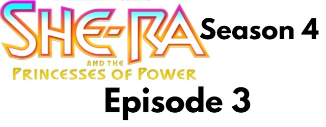 She-Ra and the Princesses of Power Season 4 Episode 3 (English) Free Watch
